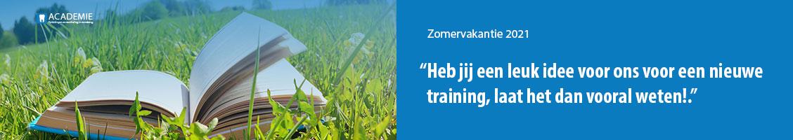 Academie Tandartsenpraktijk zomervakantie tip voor een nieuwe training
